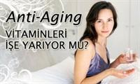 Anti-aging Vitaminler İşe Yarıyor Mu?