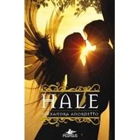 Hale - Alexandra Adornetto | Kitap Yorumu