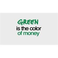 Yeşil Paranın Rengidir