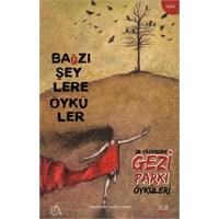 Aylak Adam Yayınları 'ndan Gezi Parkı Öyküleri