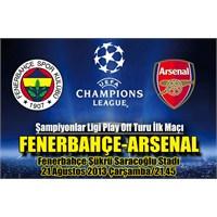 Fenerbahçe 0 – 3 Arsenal ( 19/08/2013 )