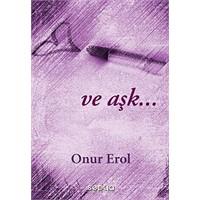 Ve aşk…