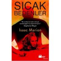 Kitap Yorumu: Sıcak Bedenler - İsaac Marion