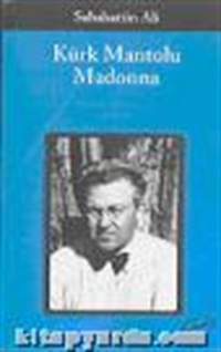 Kürk Mantolu Madonna , Sabahattin Ali