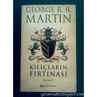 George R. R. Martin - Kılıçların Fırtınası Kısım 2
