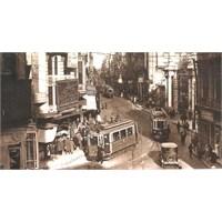 Eski Günlerde İstiklal Caddesi