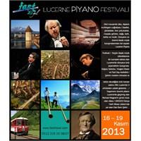Lucerne Piyano Festivali (16 – 19 Kasım 2013)
