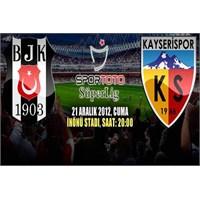 Zor Maç Ama Keyifli Skor: Beşiktaş 3–1 Kayserispor