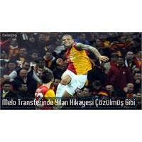 Melo Sonunda Galatasaray'da
