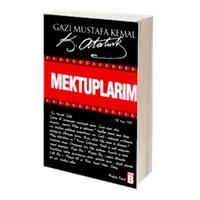 Mustafa Kemal Atatürk - Mektuplarım