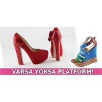 Varsa Yoksa Platform!