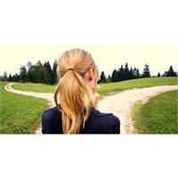 Hayatta Doğru Adımlar Atmak İçin 5 Pratik Yöntem