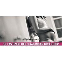 35 Yaş Üzeri Her 3 Kadından 1'i Kısır!