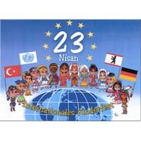 23 Nisan Ulusal Egemenlik & Çocuk Bayramı