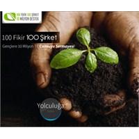100 Fikir 100 Şirkete 10 Milyon Tl Destek Geliyor!