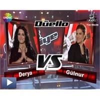 O Ses Türkiye – Düello : Derya & Gülnur