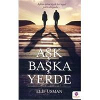 Aşk Başka Yerde..Elif Usman