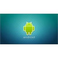 Android Öyle Bir Coştu Ki!