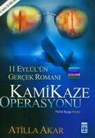 Kamikaze Operasyonu-atilla Akar