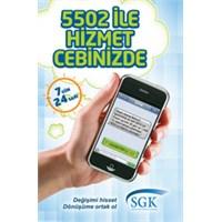 Sgk ' Da Mesaj Devri 5502