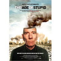The Age Of Stupid (2009 - Franny Armstrong)