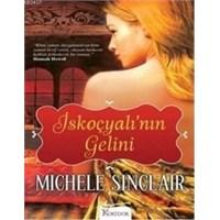 Michele Sinclair - İskoçyalı'nın Gelini