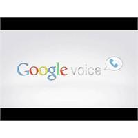 Google Voice Yeniden Doğdu!