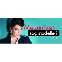 Mezuniyet Saç Modelleri 2013 !