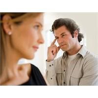 Erkeklerin Hiç Duymak İstemediği 15 Şey