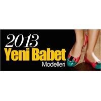 Yeni Babet Modelleri 2013