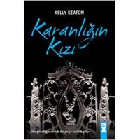 Kelly Keaton - Karanlığın Kızı(Gods & Monsters #1)