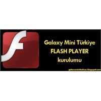 Galaxy Mini Flash Player Kurulumu