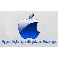 Apple, Eylül İçin Sürprizler Hazırlıyor