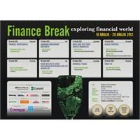 Finance Break Etkinliğine Davetlisiniz!