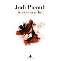 Kız Kardeşim İçin – Jodi Picoult | Yorum