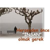 İnsan Olmak…