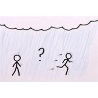 Yağmurda Yürümek Mi, Koşmak Mı Daha Az Islatır?