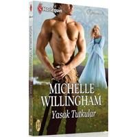 Michelle Willingham - Yasak Tutkular
