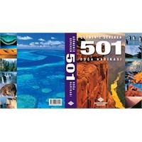 Görmeniz Gereken 501 Doğa Harikası