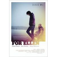 İlk Bakış: For Ellen