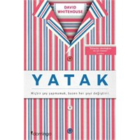 Yatak (David Whitehouse)