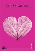 Elif Şafak'tan Aşk'ın 40 Kuralı Sizlerle