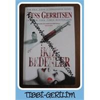 Tess Gerritsen-ikiz Bedenler