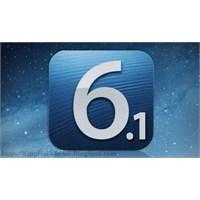 İos 6.1 Final Sürümü Yayınlandı!