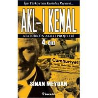 Akl-ı Kemal : Atatürk'ün Dehası