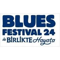 Blues Festivali 24. Kez Yollarda