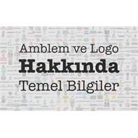 Amblem Ve Logo Hakkında Temel Bilgiler