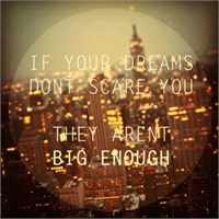 Hayalleriniz Sizi Korkutmuyorsa...