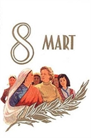 8 Mart Özel Bir Gün