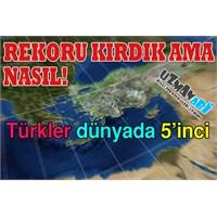 Türkler Dünyada 5'inci Sırada!